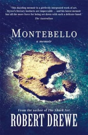 Montebello by Robert Drewe