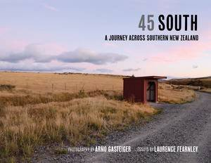 45 South by Laurence Fearnley & Arno Gasteiger