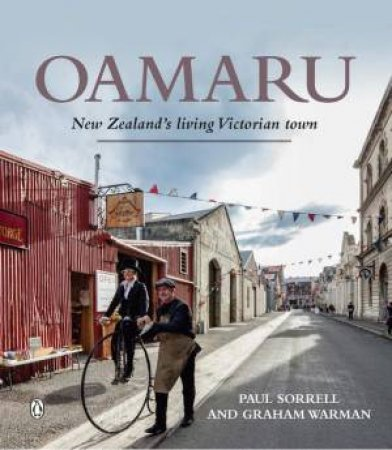 Oamaru by Paul Sorrell & Graham Warman