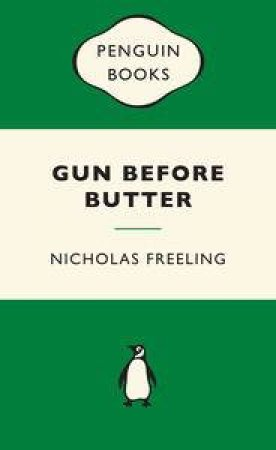Green Popular Penguins : Gun Before Butter by Nicolas Freeling