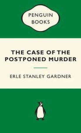 Green Popular Penguins : Case of the Postponed Murder by Erle Stanley Gardner