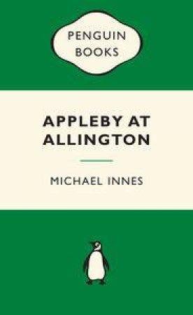Green Popular Penguins : Appleby at Allington by Michael Innes