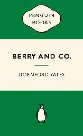 Green Popular Penguins : Berry and Co by Dornford Yates