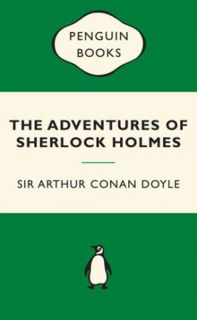 Green Popular Penguins : The Adventures of Sherlock Holmes by Arthur Conan Doyle