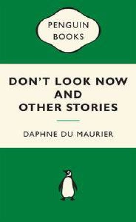 Green Popular Penguins : Don't Look Now by Maurier Daphne Du