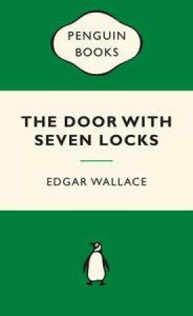 Green Popular Penguins : The Door With Seven Locks by Edgar Wallace