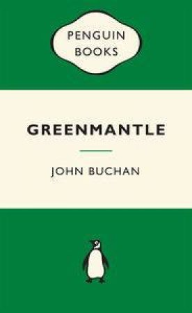Green Popular Penguins : Greenmantle by John Buchan