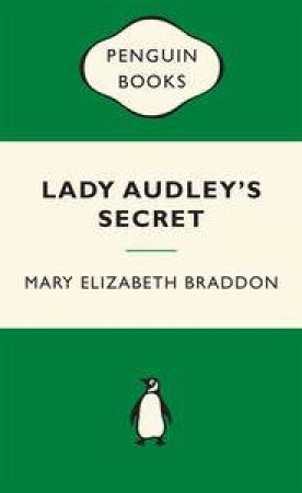 Green Popular Penguins : Lady Audley's Secret by Mary Elizabeth Braddon