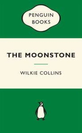 Green Popular Penguins : The Moonstone by Wilkie Collins