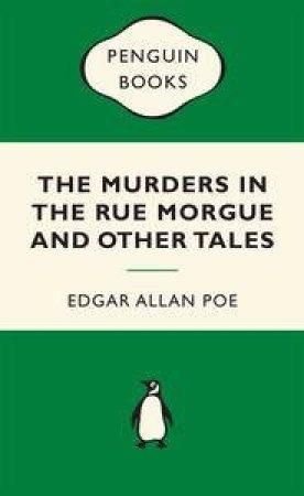 Green Popular Penguins : Murders in the Rue Morgue by Edgar Allan Poe