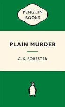Green Popular Penguins : Plain Murder by C S Forester