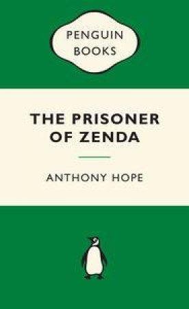 Green Popular Penguins : The Prisoner of Zenda by Anthony Hope