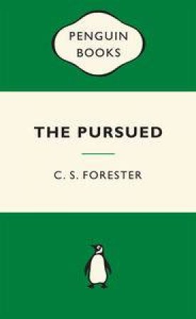 Green Popular Penguins : Pursued by C S Forester