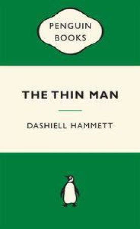Green Popular Penguins : The Thin Man by Dashiell Hammett