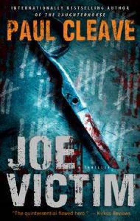 Joe Victim by Paul Cleave