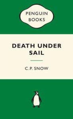 Green Popular Penguins : Death Under Sail by C P Snow