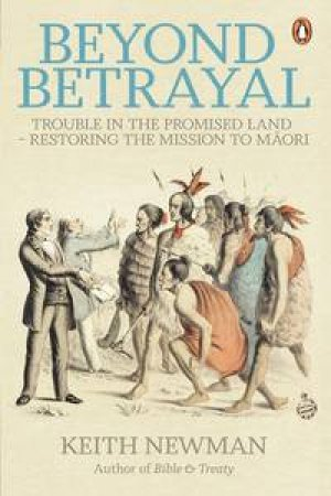 Beyond Betrayal by Keith Newman