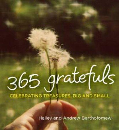 365 Gratefuls by Hailey & Andrew Bartholomew