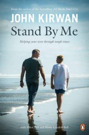 Stand By Me by John Kirwan & Elliot Bell