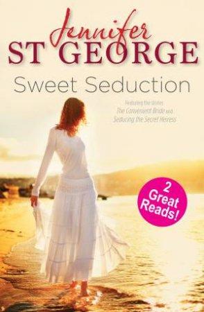 Sweet Seduction by Jennifer St George
