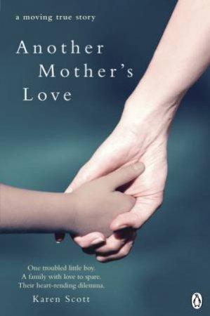Another Mother's Love by Karen Scott