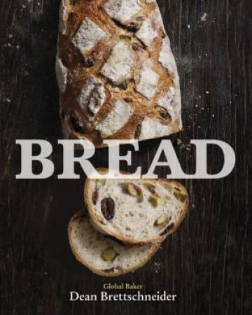 Bread by Dean Brettschneider