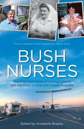 Bush Nurses by Annabelle Brayley