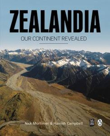 Zealandia: Our Continent Revealed by Nick and Campbell, Hamish Mortimer
