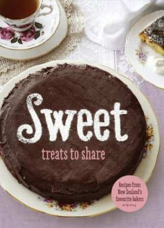 Sweet: Treats to Share by Various