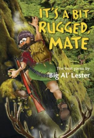 It's a Bit Rugged, Mate by Al Lester