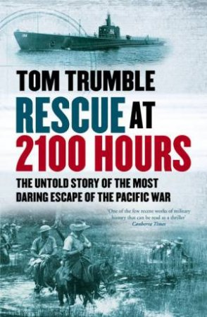 Rescue at 2100 Hours by Tom Trumble