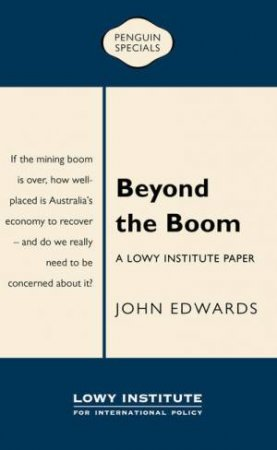 Beyond the Boom by John Edwards
