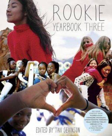 The Rookie Yearbook Vol. 3 by Tavi Gevinson
