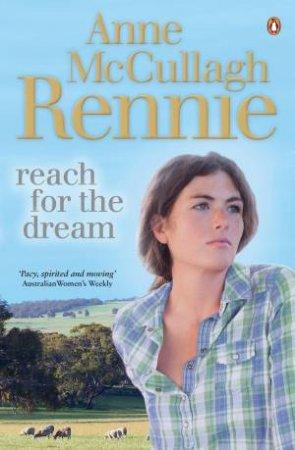 Reach for the Dream by Rennie Anne McCullagh