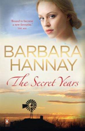 The Secret Years by Barbara Hannay