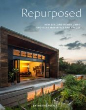 Repurposed New Zealand Homes Using Upcycled Materials And Spaces