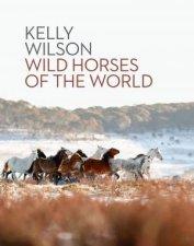 Wild Horses Of The World