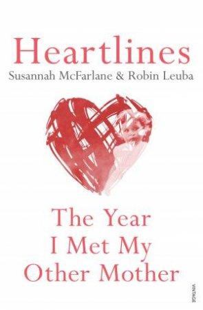 Heartlines by Susannah McFarlane & Robin Leuba