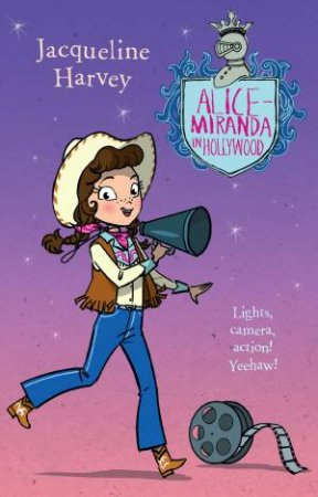 Alice-Miranda In Hollywood by Jacqueline Harvey