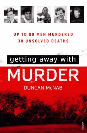 Getting Away With Murder by Duncan McNab
