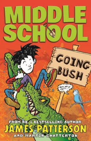 Middle School 07.5: Going Bush