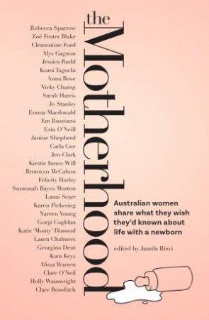 The Motherhood by Jamila Rizvi