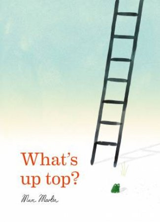 What's Up Top? by Marc Martin