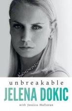 Unbreakable by Jess Halloran & Jelena Dokic