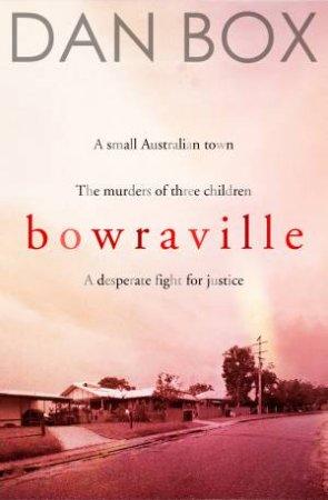 Bowraville by Dan Box