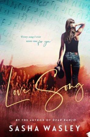 Love Song by Sasha Wasley
