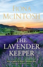 The Lavender Keeper by Fiona McIntosh