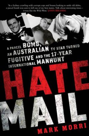 Hate Mail by Mark Morri