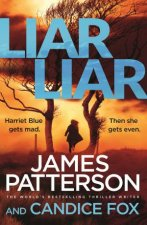 Liar Liar by James Patterson & Candice Fox