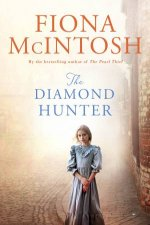 The Diamond Hunter by Fiona McIntosh